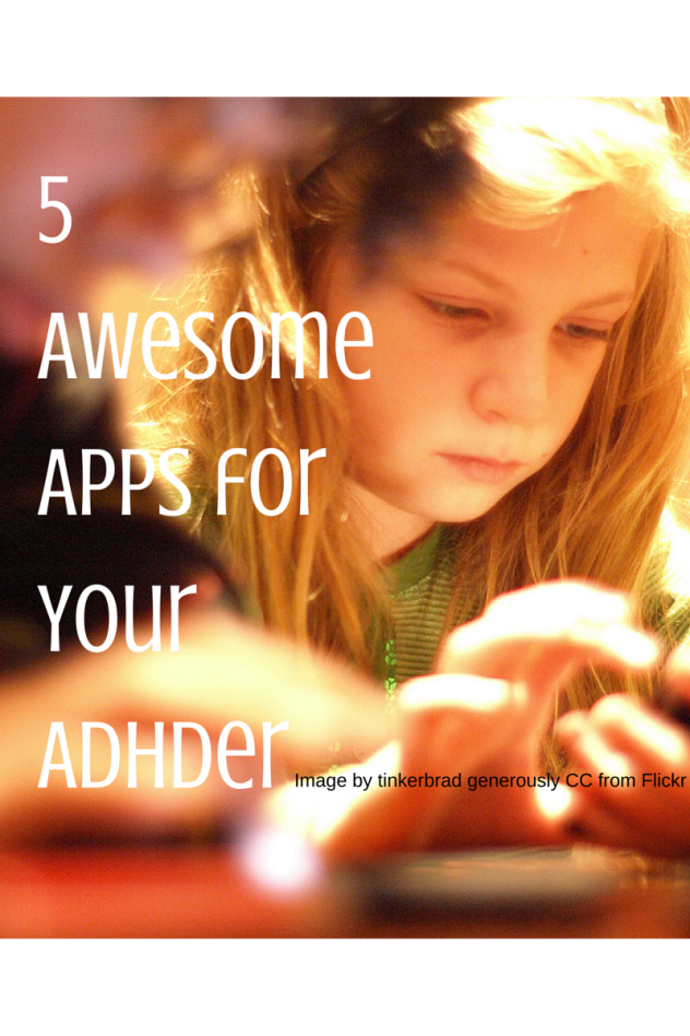 5 awesome apps for your adhder