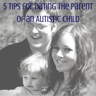 dating the parent of an autistic child