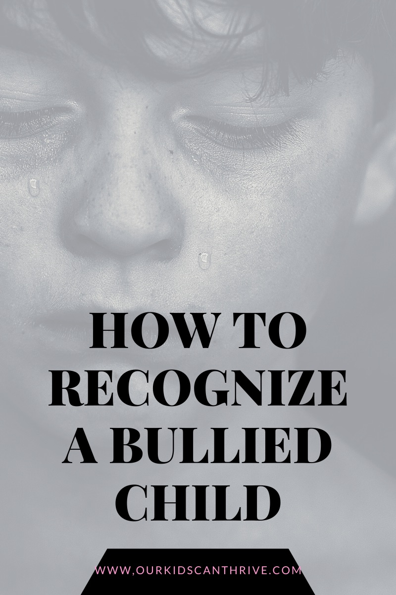 how to recognize a child who is being bullied